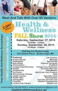 Health & Wellness Fall Show September 27-28, 2014 Boxborough, MA